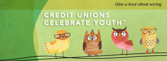 April is National Credit Union Youth Month™