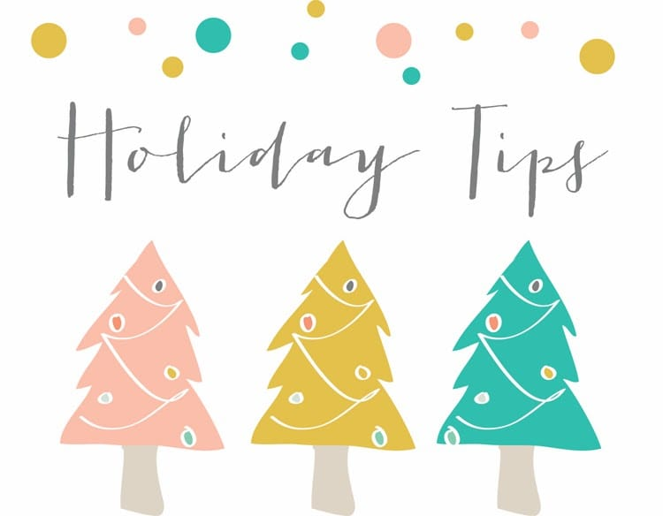 8 Holiday Tips to Get You Through the Year